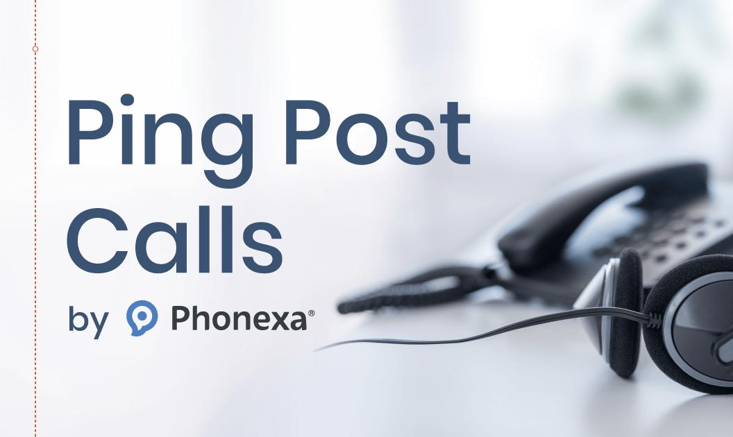 Ping Post Calls